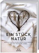 Cover-Bild zu Ein Stück Natur von Kurcova, Barbora