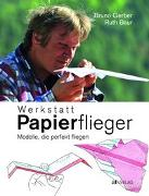 Cover-Bild zu Werkstatt Papierflieger von Gerber, Bruno