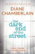 Cover-Bild zu The Dark End of the Street: The latest new gripping page-turner from the bestselling author (eBook) von Chamberlain, Diane