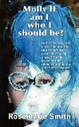 Cover-Bild zu Molly II: Am I Who I Should Be? von Smith, Rosemarie