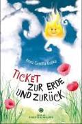 Cover-Bild zu Ticket zur Erde und zurück von Kupka, Anna