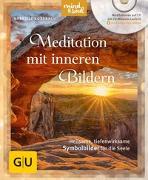Cover-Bild zu Meditation mit inneren Bildern (mit CD) von Rossbach, Gabriele