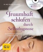 Cover-Bild zu Traumhaft schlafen durch Selbsthypnose (mit CD) von Zieschang, Monika