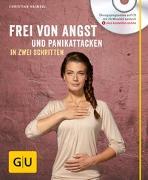 Cover-Bild zu Frei von Angst und Panikattacken in zwei Schritten (mit CD) von Haimerl, Christian
