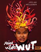 Cover-Bild zu Meine wilde Wut von Holleben, Jan von