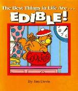 Cover-Bild zu The Best Things in Life Are...EDIBLE! (eBook) von Davis, Jim