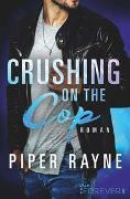 Cover-Bild zu Crushing on the Cop von Rayne, Piper