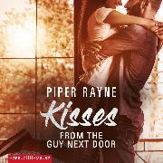 Cover-Bild zu Kisses from the Guy next Door (Baileys-Serie 2) (Audio Download) von Rayne, Piper