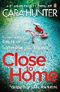 Cover-Bild zu Close to Home (eBook) von Hunter, Cara