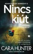 Cover-Bild zu Nincs kiút (eBook) von Hunter, Cara