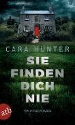 Cover-Bild zu Sie finden dich nie von Hunter, Cara