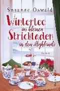 Cover-Bild zu Wintertee im kleinen Strickladen in den Highlands von Oswald, Susanne