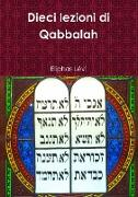 Cover-Bild zu Dieci lezioni di Qabbalah von Lévi, Eliphas