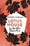 Cover-Bild zu Lotus House - Lustvolles Erwachen von Carlan, Audrey