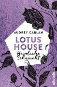 Cover-Bild zu Lotus House - Heimliche Sehnsucht von Carlan, Audrey
