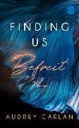 Cover-Bild zu Finding us - Befreit von Carlan, Audrey