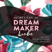Cover-Bild zu Dream Maker - Liebe (Audio Download) von Carlan, Audrey