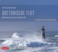 Cover-Bild zu Bretonische Flut. Kommissar Dupins fünfter Fall von Bannalec, Jean-Luc