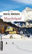 Cover-Bild zu Muschelgaul von Badraun, Daniel