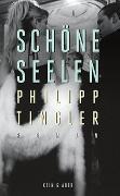Cover-Bild zu Schöne Seelen von Tingler, Philipp