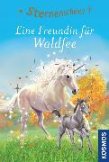 Cover-Bild zu Sternenschweif, 50, Eine Freundin für Waldfee (eBook) von Chapman, Linda