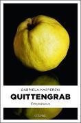 Cover-Bild zu Quittengrab von Kasperski, Gabriela