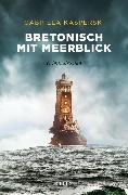 Cover-Bild zu Bretonisch mit Meerblick (eBook) von Kasperski, Gabriela