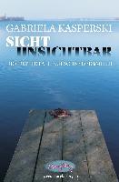 Cover-Bild zu Sicht Unsichtbar-der dritte Fall für Schnyder&Meier von Kasperski, Gabriela