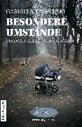 Cover-Bild zu Besondere Umstände (eBook) von Kasperski, Gabriela