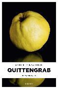 Cover-Bild zu Quittengrab (eBook) von Kasperski, Gabriela