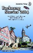 Cover-Bild zu Backnang Stories 2014 (eBook) von Friedrichs, Sarah