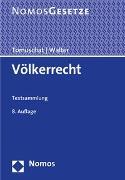 Cover-Bild zu Völkerrecht von Tomuschat, Christian (Hrsg.)