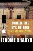 Cover-Bild zu Charyn, Jerome: Under the Eye of God