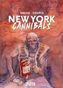 Cover-Bild zu Charyn, Jerome: New York Cannibals