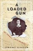 Cover-Bild zu Charyn, Jerome: A Loaded Gun