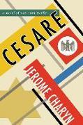 Cover-Bild zu Charyn, Jerome: Cesare