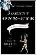 Cover-Bild zu Charyn, Jerome: Johnny One-Eye: A Tale of the American Revolution
