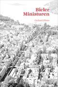 Cover-Bild zu Bieler Miniaturen von Pfister, Gerhard