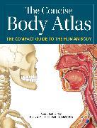 Cover-Bild zu Concise Body Atlas von Ashwell, Prof. Ken