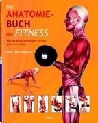Cover-Bild zu Das Anatomie-Buch der Fitness von Ashwell, Ken