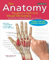 Cover-Bild zu The Anatomy Student's Self-Test Visual Dictionary: An All-In-One Anatomy Reference and Study Aid von Ashwell Ph. D. , Ken