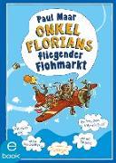 Cover-Bild zu Onkel Florians fliegender Flohmarkt (eBook) von Maar, Paul