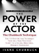 Cover-Bild zu The Power of the Actor von Chubbuck, Ivana