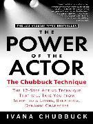 Cover-Bild zu The Power of the Actor (eBook) von Chubbuck, Ivana