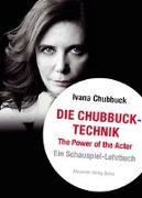 Cover-Bild zu Die Chubbuck-Technik von Chubbuck, Ivana