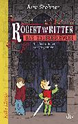 Cover-Bild zu Robert und die Ritter 1 Das Zauberschwert von Stohner, Anu