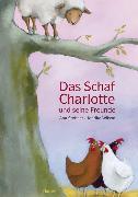 Cover-Bild zu Das Schaf Charlotte und seine Freunde von Stohner, Anu