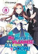 Cover-Bild zu Yamaguchi Satoru: My Next Life as a Villainess: All Routes Lead to Doom! Volume 3