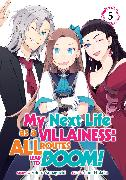 Cover-Bild zu Yamaguchi, Satoru: My Next Life as a Villainess: All Routes Lead to Doom! (Manga) Vol. 5