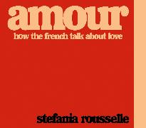 Cover-Bild zu Rousselle, Stefania: Amour